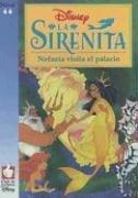 9789681904135: La Sirenita: Nefazia Visita el Palacio