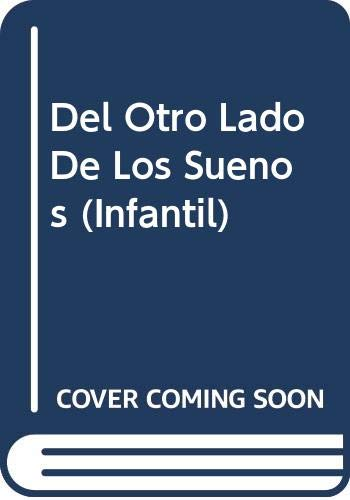 9789681904739: Del Otro Lado De Los Suenos (Infantil)