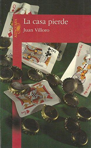 9789681905200: La casa pierde (Spanish Edition)