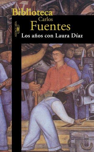 9789681905316: Años con Laura Díaz (Biblioteca Carlos Fuentes / Carlos Fuentes Library)