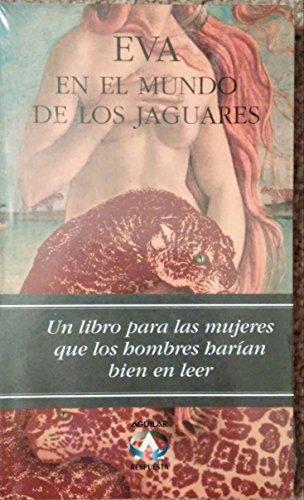 9789681905408: Eva En El Mundo De Los Jaguares