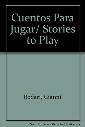 9789681905521: Cuentos Para Jugar/ Stories to Play