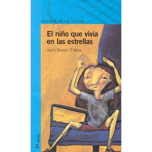 9789681905576: El Nino Que Vivia En Las Estrellas (Spanish Edition)