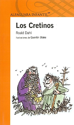9789681905590: Los Cretinos / The Twits (Infantil)