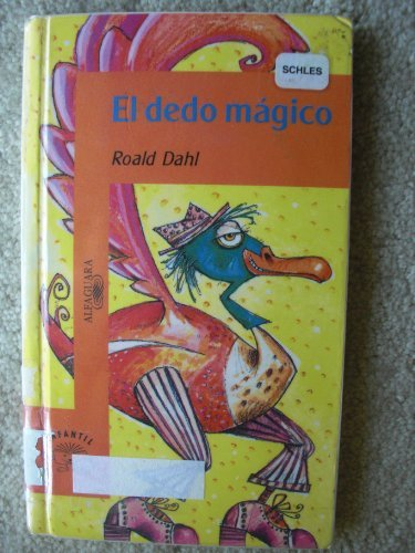 9789681906214: El Dedo Magico (Spanish Edition)