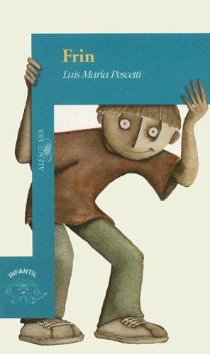 9789681906368: Frin (Infantil) (Spanish Edition)