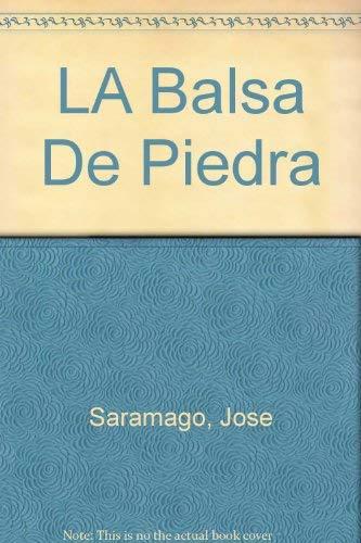 9789681906467: LA Balsa De Piedra