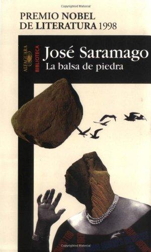 9789681906689: La Balsa de Piedra (Saramago, Jose. Works.) (Spanish Edition)