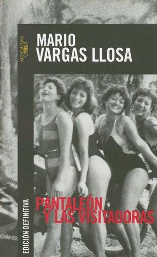 9789681906870: Pantaleon y las visitadoras (Spanish Edition)