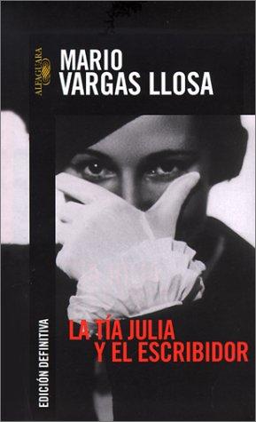 9789681906887: LA Tia Julia Y El Escribidor