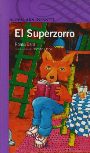 El Superzorro = Super Zorro (Spanish Edition): Roald Dahl