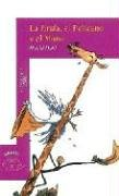 9789681907563: La jirafa, el pelicano y el mono/The Giraffe and the Pelly and Me (Spanish Edition)