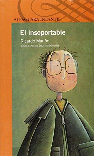 9789681907600: INSOPORTABLE, EL