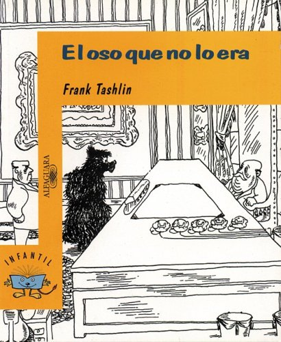 9789681907792: El oso que no lo era/ The Bear That Wasn't (Spanish Edition)