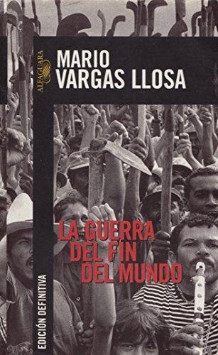 9789681907990: LA Guerra Del Fin Del Mundo (Vargas Llosa, Mario,)