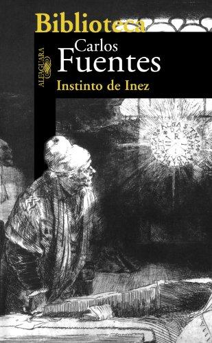 9789681908157: Instinto de Inez (Biblioteca Carlos Fuentes / Carlos Fuentes Library) (Spanish Edition)
