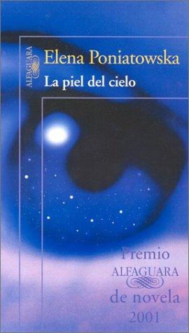 9789681908249: La piel del cielo (Spanish Edition)