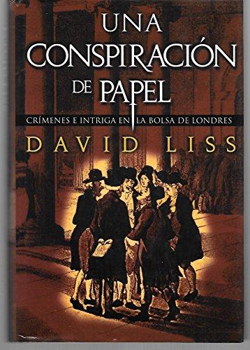 9789681908348: Una Conspiracion De Papel (Crimenes E Intriga En La Bolsa De Londres)