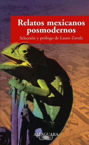 Relatos mexicanos posmodernos: ZAVALA, LAURO