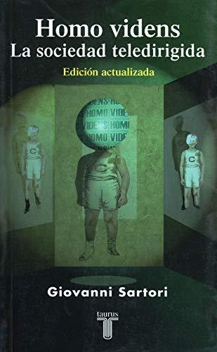 9789681909246: Homo Videns, La sociedad teledirigida