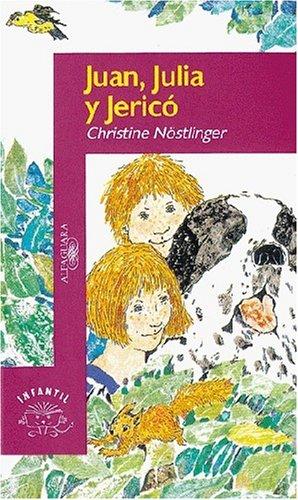 9789681909956: Juan, Julia Y Jerico (Alfaguara Infantil) (Spanish Edition)