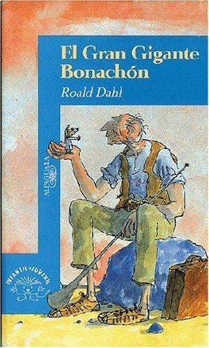 9789681910129: El Gran Gigante Bonachon (Alfaguara Juvenil) (Spanish Edition)