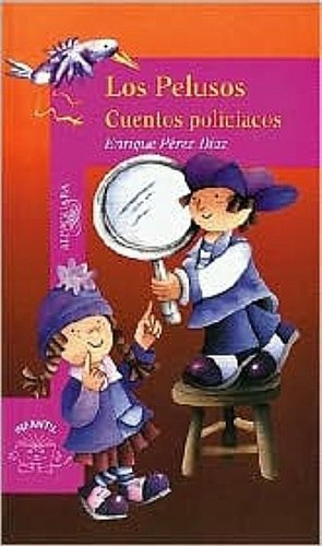 9789681910181: Los Pelusos, Cuentos Policiacos (Adventures of the Pelusos) (Osito/Little Bear)
