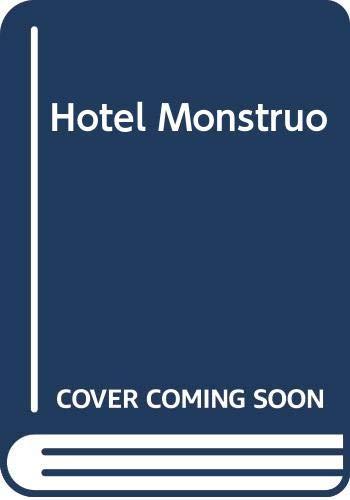 9789681910228: Hotel Monstruo (Spanish Edition)