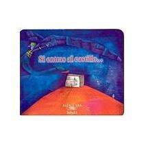 9789681910235: Si Entras Al Castillo/ If You Enter to the Castle (Spanish Edition)