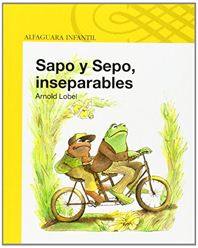 9789681910259: Sapo y sepo, inseparables / Frog and Toad Together (Sapo Y Sepo / Frog And Toad) (Spanish Edition)