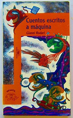 9789681910457: CUENTOS ESCRITOS A MAQUINA