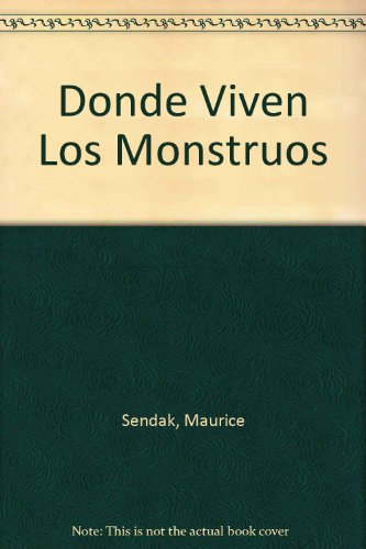 9789681910747: Donde Viven Los Monstruos/ Where the Wild Things Are