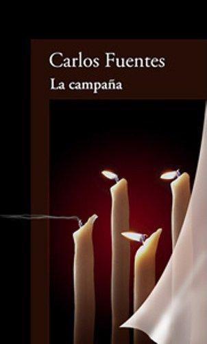 9789681911072: La campaña (Edad del tiempo / Age of Time) (Spanish Edition)