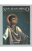 9789681911270: San Juan Diego. El gran milagro de México (Spanish Edition)