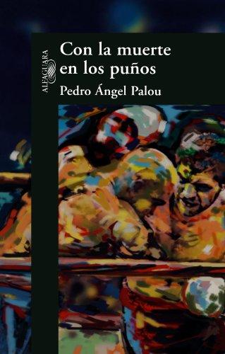 9789681912550: Con la Muerte en los Punos (Spanish Edition)