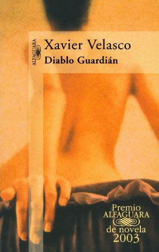 9789681912642: Diablo Guardian (Premio Alfaguara 2003) (Alfaguara) (Spanish Edition)