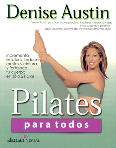 9789681913250: Pilates para todos (Pilates for Every Body) (Spanish Edition)