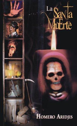 9789681913601: La Santa Muerte / Holy Death (Spanish Edition)