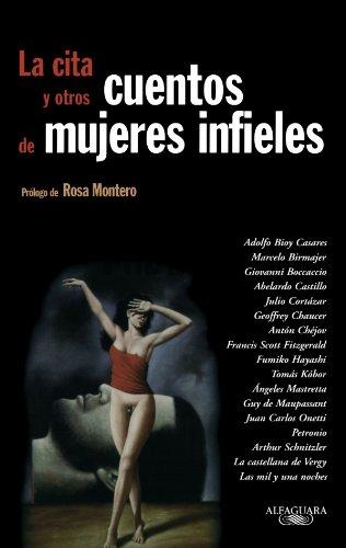 9789681913625: La Cita y Otros Cuentos de Mujeres Infieles (Spanish Edition)