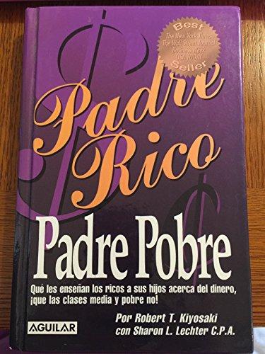 9789681914400: Padre Rico Padre Pobre