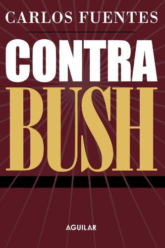 9789681914509: Contra Bush (Spanish Edition)
