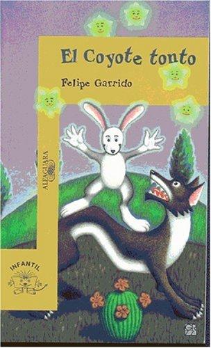 9789681914844: El Coyote Tonto (Spanish Edition)