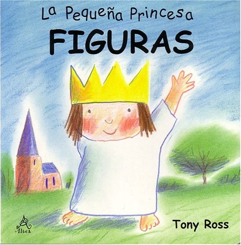 9789681914868: Figuras: La Pequeña Princesa / Shapes: Little Princess Board Books (Pequena Princesa) (Spanish Edition)