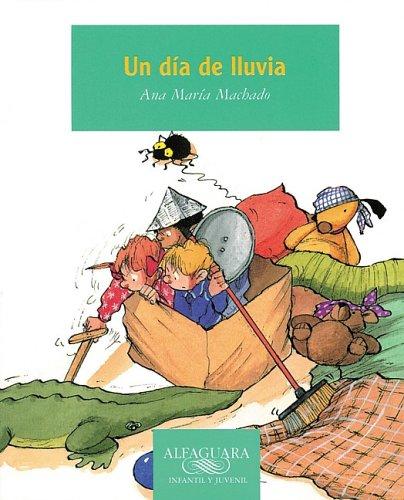 Un Dia De Lluvia/a Rainy Day (Spanish Edition): Francesc Rovira Ana M Machado