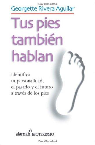 9789681915520: Tus pies también hablan (Spanish Edition)