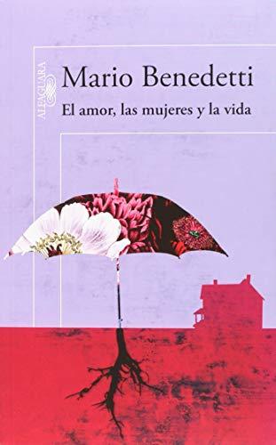 9789681915568: El amor, las mujeres y la vida (Spanish Edition)