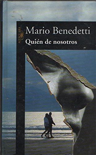Quien De Nosotros (Spanish Edition): Benedetti, Mario
