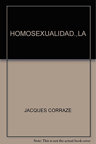 9789682002540: HOMOSEXUALIDAD.,LA