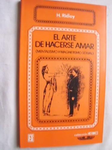 9789682102332: ARTE DE HACERSE AMAR, EL
