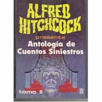 9789682102363: Alfred Hitchcock's Presenta Antologia De Cuentos Siniestros: Tomo 2/Alfred Hitchcock's Tales to Be Read With Caution